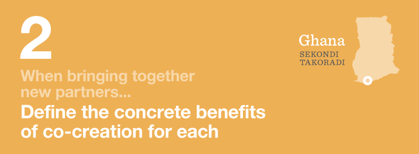 When bringing together new partners define the concrete benefits of co-creation for each